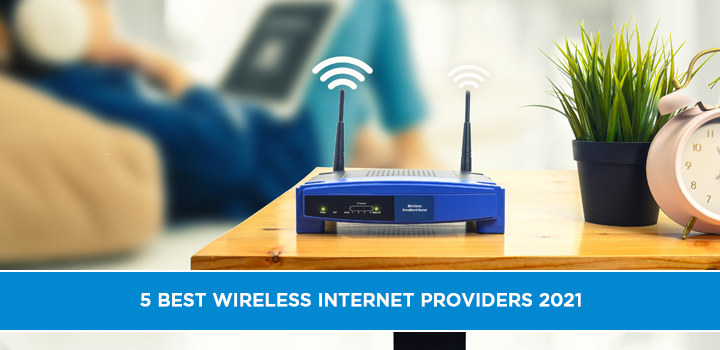 Best Wireless Internet Providers 2021