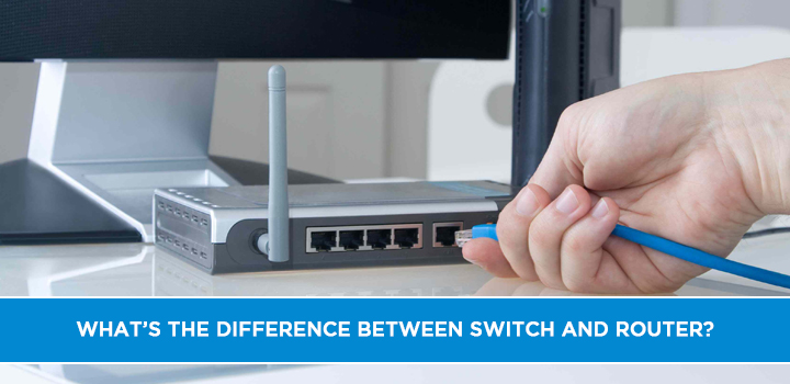 What is the Difference Between Switch and Router?